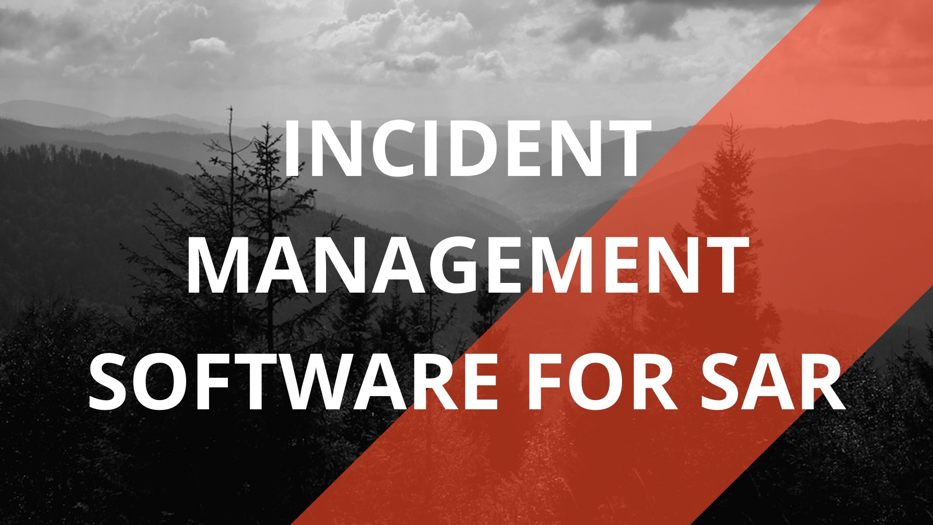 D4H Incident Management for Search & Rescue