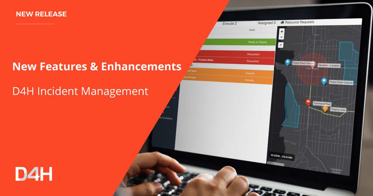 10 New Features & Enhancements for D4H Incident Management